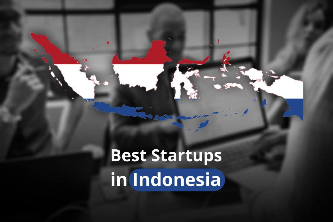 Top 10 best startup companies in Indpnesia